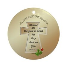 In Loving Memory of My Daughter Ornament (Round)