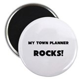 "MY Town Planner ROCKS! 2.25"" Magnet (10 pack)"