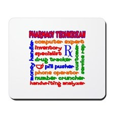 Pharmacy Technician Mousepad