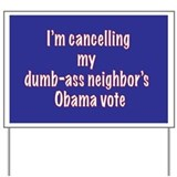 cx dumb-ass vote Yard Sign