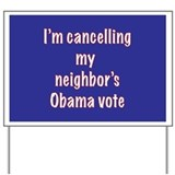 obama neighbor Yard Sign