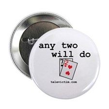 """""""any two will do"""" 2.25"""" Button (100 pack)"""