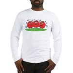 Singing Tomatoes Long Sleeve T-Shirt