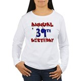 Annual 39th Birthday T-Shirt