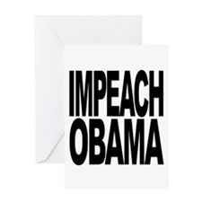 Impeach Obama Greeting Card