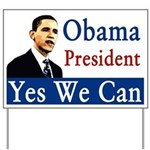 Obama President Yes We Can Yard Sign