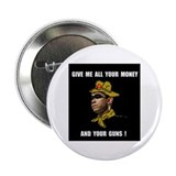 "HERE COMES THE ROBBER 2.25"" Button"