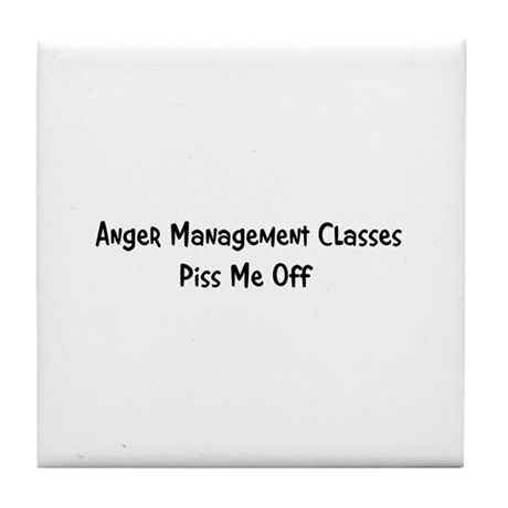 Anger Management Classes Piss Tile Coaster