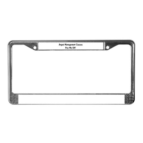 Anger Management Classes Piss License Plate Frame