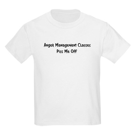 Anger Management Classes Piss Kids Light T-Shirt