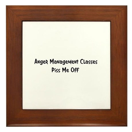 Anger Management Classes Piss Framed Tile