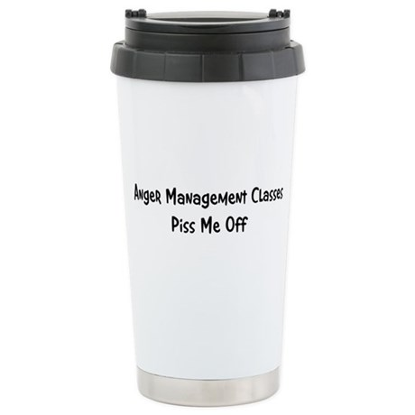 Anger Management Classes Piss Ceramic Travel Mug