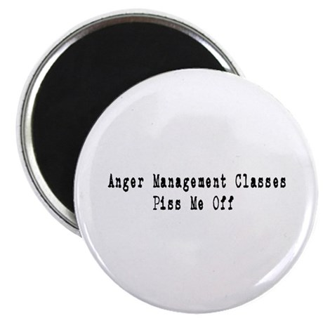 "Anger Management Classes Piss 2.25"" Magnet (100 pa"