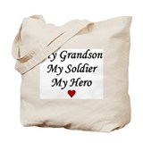 My Grandson Soldier Hero Tote Bag