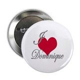 "I love (heart) Dominique 2.25"" Button (10 pack)"