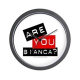 Are you Bianca? Wall Clock