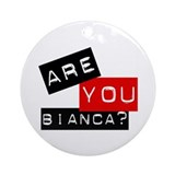 Are you Bianca? Keepsake (Round)
