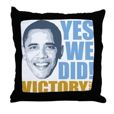 Yes We Did VICTORY Throw Pillow