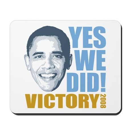 Yes We Did VICTORY Mousepad