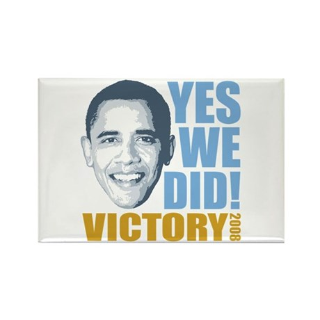 Yes We Did VICTORY Rectangle Magnet