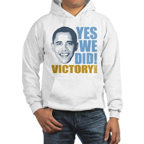 Yes We Did VICTORY Hooded Sweatshirt
