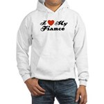 I Love My Fiance Hooded Sweatshirt