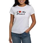 I Love My Fiance Women's T-Shirt