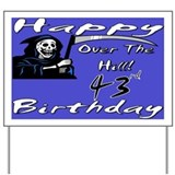 Cool 43rd birthday party Yard Sign