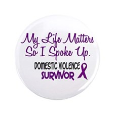 "Domestic Violence Survivor 3 3.5"" Button"