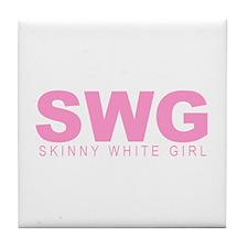 """""""Skinny White Girl"""" Tile Coaster"""