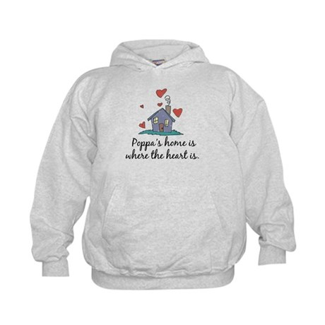 Poppa's Home is Where the Heart Is Kids Hoodie