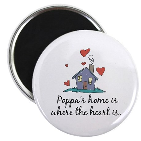 Poppa's Home is Where the Heart Is Magnet