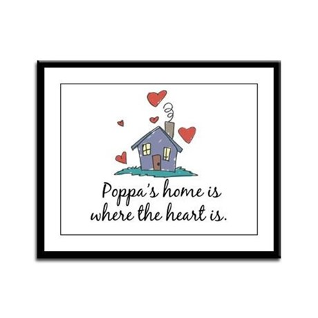 Poppa's Home is Where the Heart Is Framed Panel Pr