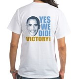 Yes We Did VICTORY Shirt