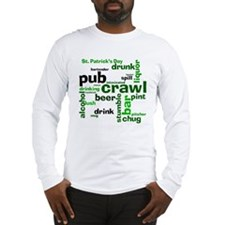 St. Patrick's Day Pub Crawl Long Sleeve T-Shirt