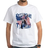 Freedom To Ride! Shirt
