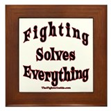 Fighting Solves Everything Framed Tile