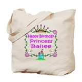Happy Birthday Princess Bailee Tote Bag