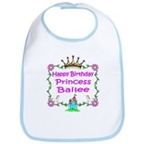 Happy Birthday Princess Bailee Bib