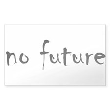 """no future"" Rectangle Decal"