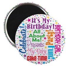 It's My Birthday Magnet