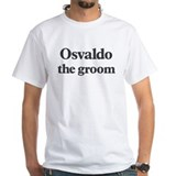 Osvaldo the groom Shirt