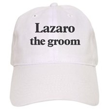 Lazaro the groom Baseball Cap