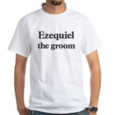 Ezequiel the groom Shirt