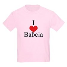 I Love (Heart) Babcia T-Shirt