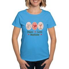 Peace Love Martini Women's Dark T-Shirt