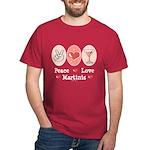 Peace Love Martini Dark T-Shirt