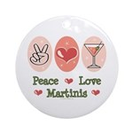 Peace Love Martini Ornament (Round)