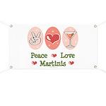 Peace Love Martini Banner