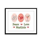 Peace Love Martini Framed Panel Print